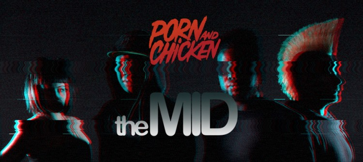 Porn And Chicken Dance Party Launch New Chapter at the MID!