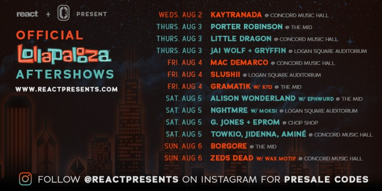 React & C3 Announce 2017 Lollapalooza Aftershows
