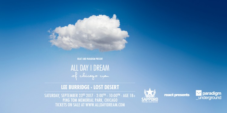 Lee Burridge's All Day I Dream Makes Its Chicago Debut
